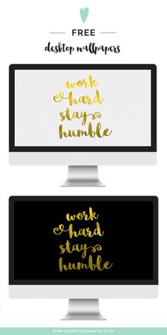 """Today's freebie is a gold desktop wallpaper that says, """"work hard, stay humble"""". It's available for your desktop or laptop, tablet or phone. Wallpaper Für Desktop, Wallpaper Notebook, Wallpaper For Your Phone, Computer Wallpaper, Wallpaper Downloads, Pattern Wallpaper, Wallpaper Backgrounds, Desktop Images, Mac Book"""