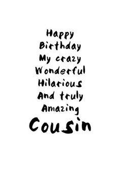 quotes funny cousin friends 63 Ideas - -Birthday quotes funny cousin friends 63 Ideas - - Catalog: Birthday - Verses Rubber Stamps Happy Birthday Cousin Quotes, Images, Pictures, photos Here is a list of 77 Best Cousi. Happy Birthday Quotes For Friends, Birthday Wishes Funny, Birthday Messages, Happy Birthday Me, Humor Birthday, Cousin Birthday Quotes, Happy Birthday Beautiful Cousin, Birthday Ideas, 24th Birthday