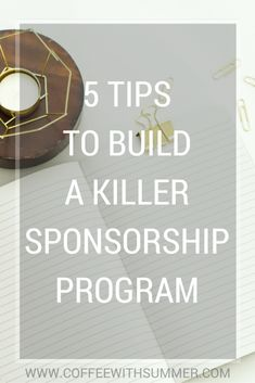 5 Tips To Build A Killer Sponsorship Program | Coffee With Summer