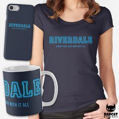 'Riverdale – A Great Place To Get Away With It All' design inspired by the new American teen drama television series based on the characters by Archie Comics. #Riverdale #TShirt #Tee #Mug #PhoneCase