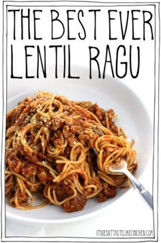 The Best Ever Lentil Ragu • It Doesn't Taste Like Chicken