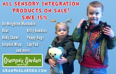Sensory Integration products On Sale through February 21, 2014! Save 15% on any product from our Sensory Integration category. Discount applied at checkout. http://www.grampasgarden.com/sensory-integration.html