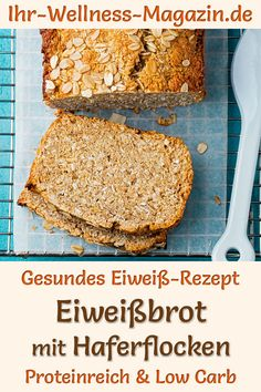 Eiweißbrot mit Haferflocken - proteinreiches Low-Carb-Rezept Bake quick protein bread with oatmeal: simple, high-protein, low-carb recipe for healthy, low-calorie bread without yeast and cereal flour; Protein Bread, Healthy Protein, Healthy Snacks, High Protein, Lunch Snacks, Low Calorie Bread, No Calorie Foods, Baby Food Recipes, Low Carb Recipes