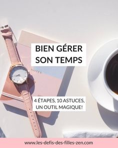 Bien gérer son temps: 4 étapes, 10 astuces, un outil magique Make Money From Home, How To Make Money, Journal Organization, Business Coach, Making Money On Youtube, Millionaire Mentor, Study Tips, Weekly Planner, Blogging For Beginners