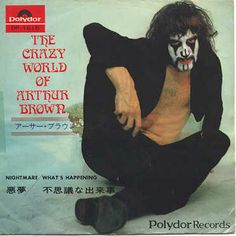 If Neil Young was the Godfather of Grunge, then Arthur Brown is the Godfather of the Juggalos??