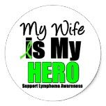 My Wife is My Hero - Lymphoma Round Sticker by cancerapparel