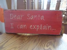 Dear Santa I can explain rustic board sign - Christmas Holiday | MyRusticBoardSigns - Woodworking on ArtFire