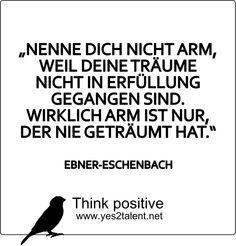 NENNE DICH NICHT ARM, WEIL DEINE TRÄUME NICHT IN ERFÜLLUNG GEGANGEN SIND. WIRKLICH ARM IST NUR, DER NIE GETRÄUMT HAT. #quoteoftheday #ZITATE #bestoftheday #picoftheday #timeless #amazing #awesome #job #beyoutiful #leben #lebensweisheit #motivation #inspiration #inspired #dreambig #stayinspired #liveinspired #live #life #laugh #learn #believe #tgif #dreambig #lovelife #livelife #believeinyou #worklife #worklifebalance #thouts #think #quotes #thinkpositive #thinkbig #thinkahead #yes