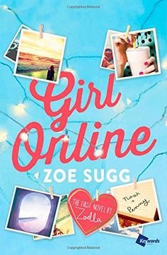 Girl Online: The First Novel by Zoella de Zoe Sugg http://www.amazon.fr/dp/1476797455/ref=cm_sw_r_pi_dp_VqnEub0HNNEXY