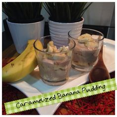 Adventures in Partaking: Caramelized Banana Pudding