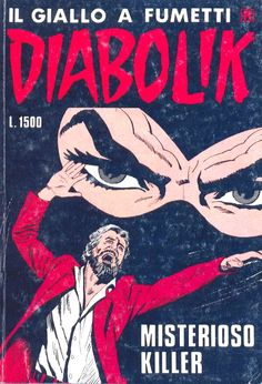 n. 299 Diabolik, Vintage Cowgirl, Comic Covers, I Movie, Comic Art, Hero, Comics, My Love, Movie Posters
