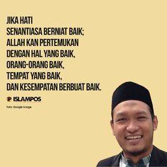 Jika Hati Senantiasa Berniat Baik Allah Quotes, Muslim Quotes, Arabic Quotes, Islamic Quotes, Reminder Quotes, Self Reminder, Book Quotes, Me Quotes, Motivational Quotes