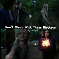 Don't. Your heart will be ripped out and you'll get your butt kicked by Snow and Emma.