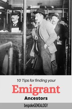 10 Tips for finding your Emigrant Ancestors. If your ancestors emigrated from another country here are some tips to help you find them as well as some great genealogy research resources. #bespokegenealogy #genealogy #migration