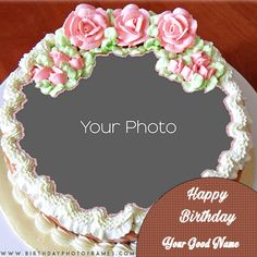 Happy Birthday Cake With Name And Photo Edit Funny Birthday Photos, Birthday Wishes With Photo, Happy Birthday Cake Photo, Birthday Cake Writing, Happy Birthday Cake Pictures, Happy Birthday Frame, Birthday Wishes Cake, Happy Birthday Flower, Beautiful Birthday Cakes
