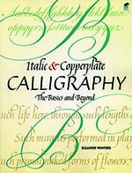 John Neal, Bookseller: Italic & Copperplate Calligraphy / by Eleanor Winters - Should read reviews to find out if this book is more beginner than I need. Nice to have both these hands in one book.