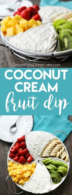 Coconut Cream Fruit Dip - This super easy 3-ingredient fruit dip is creamy and delicious paired with any fruit! A must for summer parties and potlucks, baby and bridal showers, or anytime! (+ Recipe Video!)