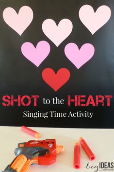 Shot to the heart Singing Time activity. Super fun and easy Perfect for Valentines! Musical game