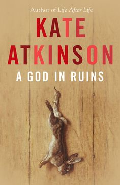 You all loved 'Life After Life', we know you did. This year, Kate Atkinson returns with 'A God in Ruins', this time turning her attention to Ursula's beloved younger brother Teddy. Prepare yourself (you have until May).