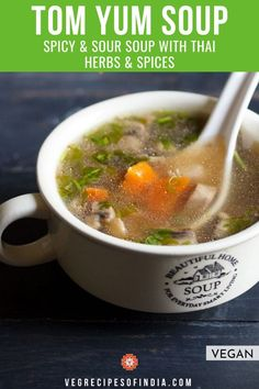 Tom Yum Soup Recipe with step by step photos. This delicious thai soup is a spicy and sour soup made with mix vegetables. A healthy soup. Vegetarian Vegetable Soup, Homemade Vegetable Soups, Veg Soup, Vegetable Soup Recipes, Kitchen Recipes, Raw Food Recipes, Indian Food Recipes, Vegetarian Recipes, Cooking Recipes