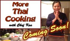 Top 2 Spots on Udemy for Thai Recipes! Get English language videos and recipes! Find out how at http://chefkae.com