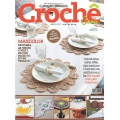 Revista Crochê Casa nº 17 Tiered Cakes, Decorative Plates, Tableware, Crochet Home, Crocheted Afghans, Knitting And Crocheting, Sock, Journals, Dinnerware