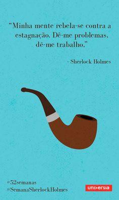 Neste 52 semanas, inspire-se com a trajetória da célebre personagem criada por Arthur Conan Doyle Film Quotes, Book Quotes, Sherlock Holmes Bbc, Epic Characters, You Make Me Happy, Reading Quotes, Wallpaper Quotes, How Are You Feeling, Inspirational Quotes