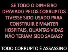 Brasil-Corrupção-2015-Frase-Se todo o dinheiro desviado pelos corruptos tivesse sido...