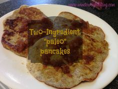 Paleo Pancakes: simple two-ingredient paleo pancakes made with only egg and banana! Add cinnamon