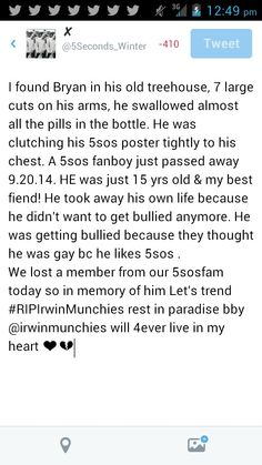 #RIPIrwinMunchies spread the word! My friend was also bullied and called gay bc he liked 5SOS.