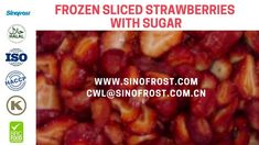 Sinofrost - Frozen Strawberries Slices With Sugar - IQF Strawberries Sli. Strawberry Slice, Frozen Strawberries, Sugar, Food, Eten, Meals, Freezing Strawberries, Diet