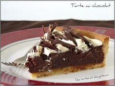 Une tarte au chocolat ! Il y avait longtemps et j'en mourais d'envie, j'en…