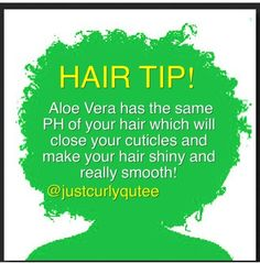 NATURAL HAIR TIP - Aloe Vera.. transitioning to becoming natural