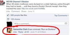 "Even criminals ""Run on Dunkin"""