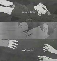 """I need to do this. Don't stop me . . ."" - Shisui Uchiha..... OKAY I reeeallly need to stop O_O"