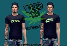 WEED Shirts   2 Swatches   I hope you like it ♥   DOWNLOAD here     Please do not re-upload, or re-edit.