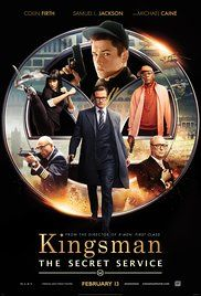 Directed by Matthew Vaughn.  With Colin Firth, Taron Egerton, Samuel L. Jackson, Michael Caine, Mark Strong. A spy organization recruits an unrefined, but promising street kid into the agency's ultra-competitive training program, just as a global threat emerges from a twisted tech genius.