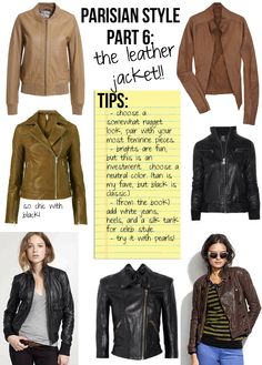 "#6 The Leather Jacket // ""Magnificent Seven.""  The non-negotiable items that everyone must own, the essentials to chic, Parisian Style, from ""PARISIAN CHIC, BY INES DE LA FRESSANGE."""