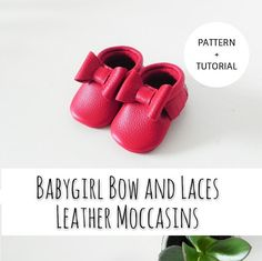 INSTANT DOWNLOAD Babygirl Bow and Laces Leather Moccasins Pattern & Tutorial Download DIY Template Moccasins Pattern, Baby Moccasin Pattern, Baby Shoes Pattern, Bow Pattern, Baby Moccasins, Diy Leather Moccasins, Baby Sewing, Sew Baby, Starting An Online Boutique