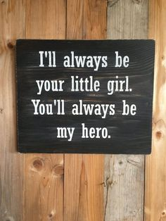 gifts for dad Daddys Little Girl Wood Sign - Fathers Day Gift - Gift for Dad - Dads Hero Sign - Gift from Daught Diy Christmas Gifts For Dad, Diy Gifts For Dad, Daddy Gifts, Parent Gifts, Father Quotes From Daughter, Diy Father's Day Gifts From Daughter, Teacher Gifts, Personalized Fathers Day Gifts, Mom Gifts