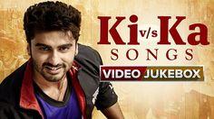 Ki v/s Ka Songs 2016 Video Jukebox Chhil Gaye Naina Jee Karda Malhari Deewani Mastani