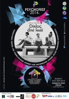 Psychofest 2014 Minggu, 30 November 2014 At Surabaya Town Square (SUTOS) – Surabaya 12.00 – Selesai  Special Performance : DIALOG DINI HARI  http://eventsurabaya.net/psychofest-2014/