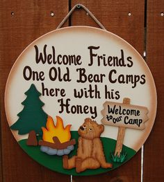 A bear and his honey! Would love this sign for the trailer