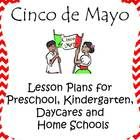 49 pages of new and creative ideas for Cinco de Mayo for Pre-K, Kindergarten, Daycares and Homeschools.