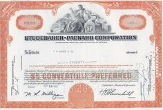 Studebaker-Packard Corporation stock certificate just before the name change to Studebaker Corp. Great gift for automotive interest or financial art. Money Frame, The Clipper, Engine Pistons, Retro Vector, American Motors, Luxury Marketing, Vector Design, Ephemera, Certificate