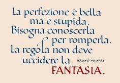 Bruno Munari quote - Fantasia