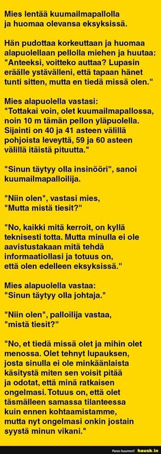 Mikäs sen helpompaa kuin syyttää muita omista ongelmistaan - ja virheistään. Vai mitä AL? Funny Photos, Finland, I Laughed, Leadership, Cool Pictures, Hilarious, Jokes, Wisdom, Lol