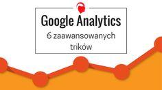 Poznaj funkcje Google Analytics, które pomogą wypozycjonować stronę oraz dostarczą przydatnych informacji o jej użytkownikach.