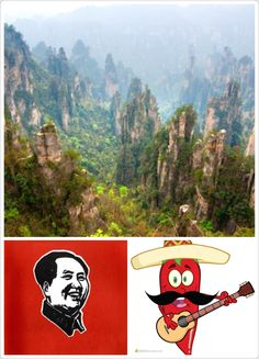 """1. Hunan (a province of China) has amazing mountains that Avantar lives in this mountain area. 2. Hunan dialect almost became the national language of China because Mao is from Hunan. 3. People in Hunan eat very spicy food and there is the song """"spicy girls"""" sang by a famous singer from this region."""