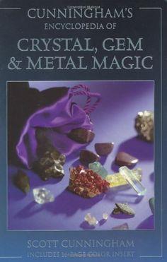 Bestseller Books Online Cunningham's Encyclopedia of Crystal, Gem & Metal Magic (Cunningham's Encyclopedia Series) Scott Cunningham $11.53  - http://www.ebooknetworking.net/books_detail-0875421261.html
